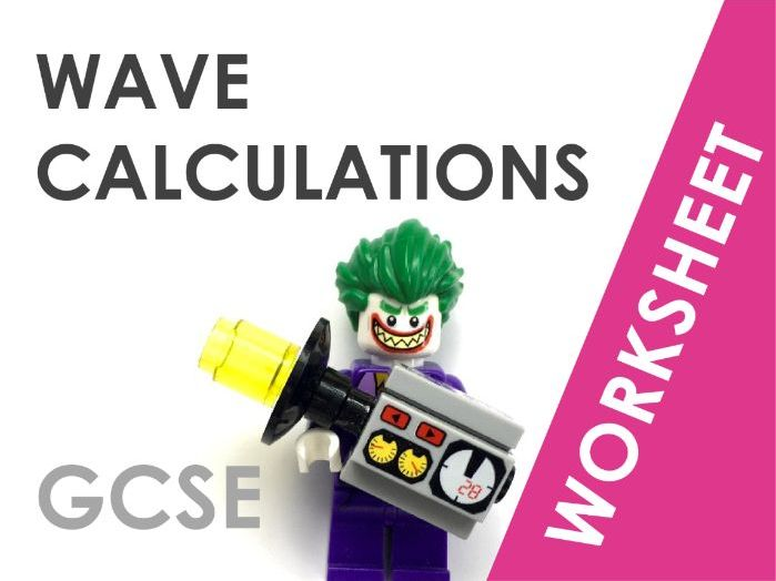 Wave Calculations - Worksheet