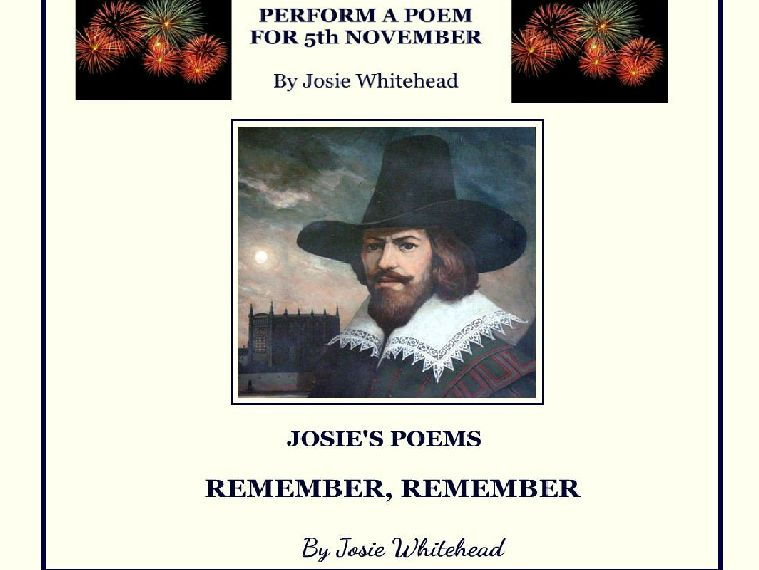 Remember, Remember - A Performance Poem with historical facts by Josie Whitehead