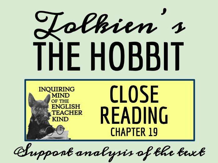 The Hobbit Chapter 19 Close Reading Analysis