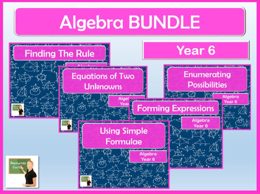Maths Year 6 Algebra BUNDLE