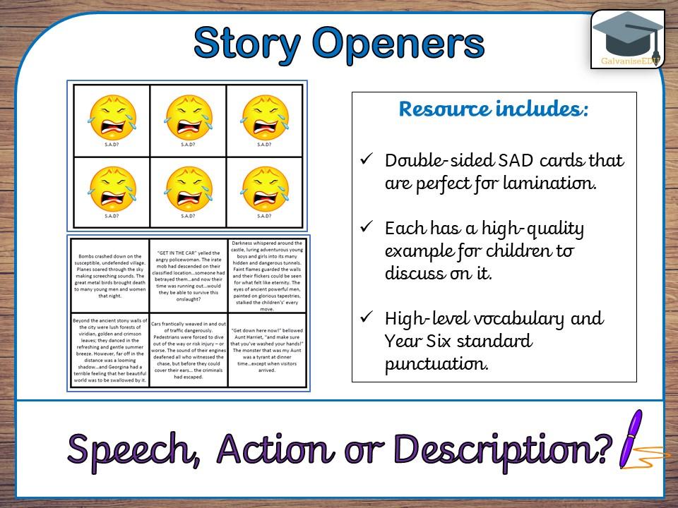 Story Openers (Speech, Action or Description? - SAD)