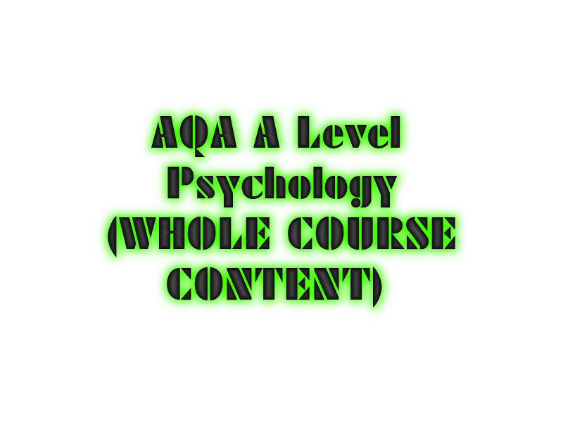 AQA A Level Psychology Revision Material - All 3 papers