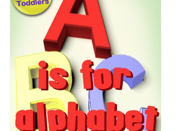 'A is for Alphabet' - a fun rhyming journey through the alphabet