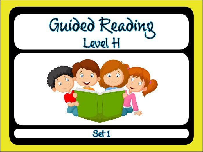 Guided Reading Level H Set 1