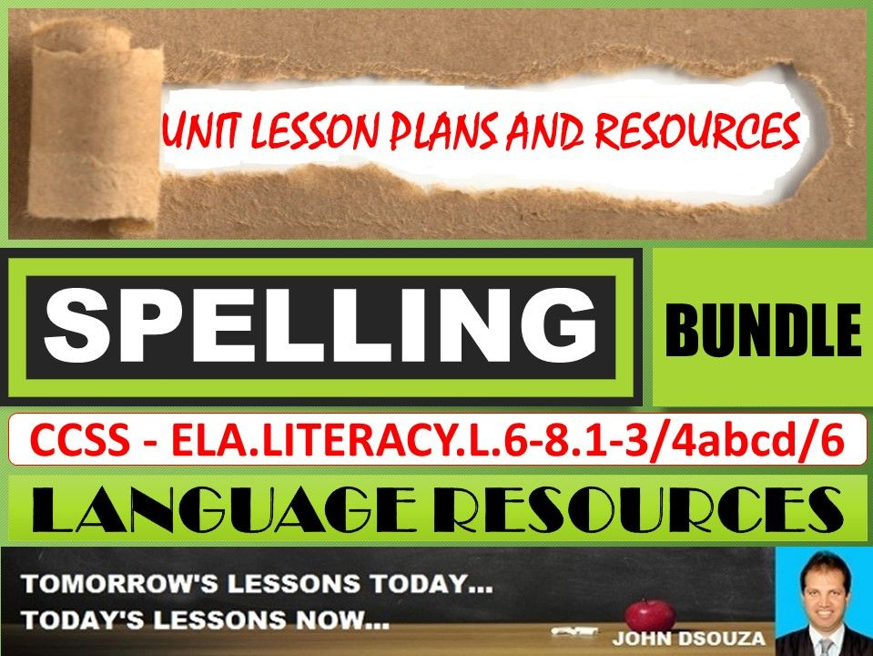 SPELLING: UNIT LESSON PLANS AND RESOURCES - BUNDLE