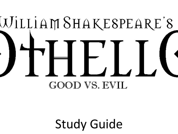Othello - LC English Study Guide