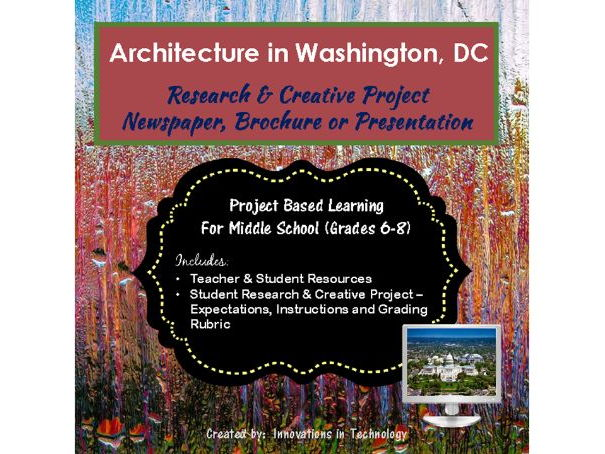 Architectural Landmarks in Washington DC - Research & Creative Technology Project