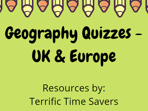 Geography Quizzes - UK and Europe