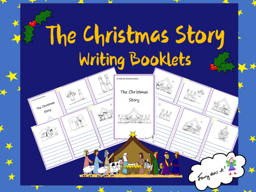 The Christmas Story - Writing Booklets