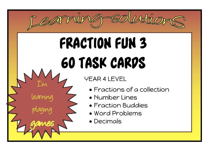 FRACTION TASK CARDS - 60 Task Cards at Year 4 Level + Student Recording Sheet + Answers