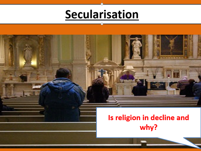 A-Level AQA Sociology: Beliefs, Lesson 6, Secularisation (New spec)