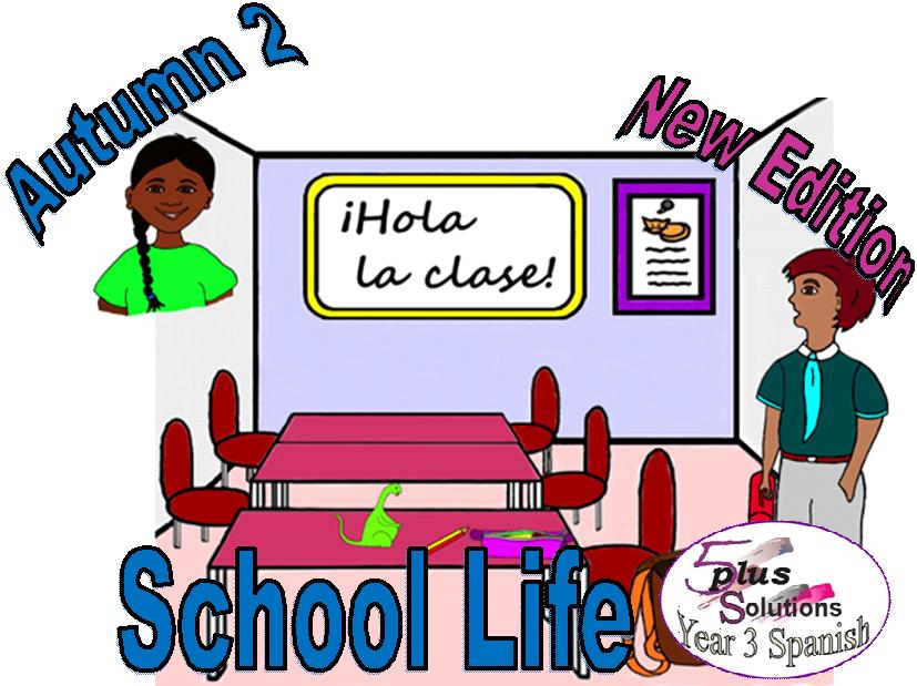 Primary Spanish COPIABLE PUPIL WORKBOOK: Year 3 School Life (Autumn 2)