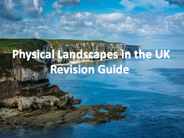 Physical Landscapes in the UK - Revision Guide AQA GCSE