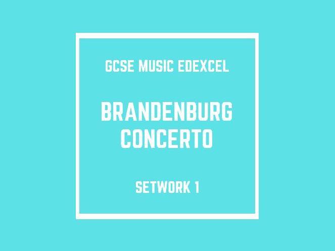 GCSE Music Edexcel Setwork 1: Brandenburg Concerto