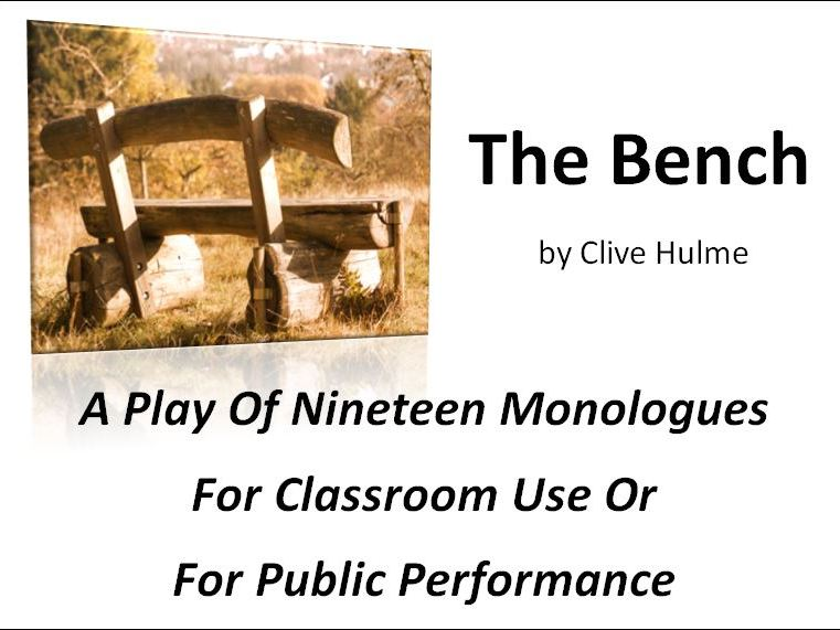 The Bench - A Play in 19 Monologues