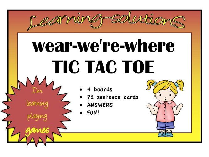 HOMOPHONES - wear-we're-where TIC TAC TOE GAME - 4 boards - 72 sentences with answers
