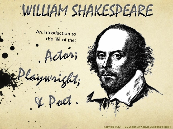 an introduction to the life of the great william shakespeare Essays and criticism on william shakespeare - critical essays one of william shakespeare's great advantages as a writer was that, as a dramatist working in the public theater, he was afforded a degree of autonomy from the cultural dominance of the court, his age's most powerful institution.