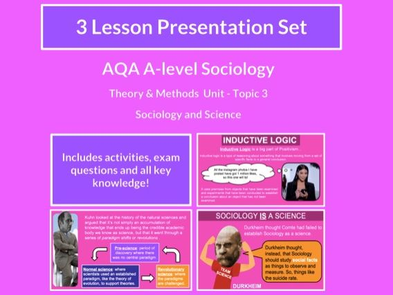 Sociology and Science - AQA A-level Sociology - Theory and Methods - Topic 3