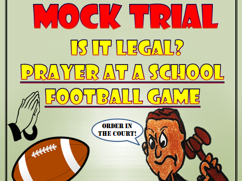 Mock Trial Prayer at a School Football Game First Amendment Issue