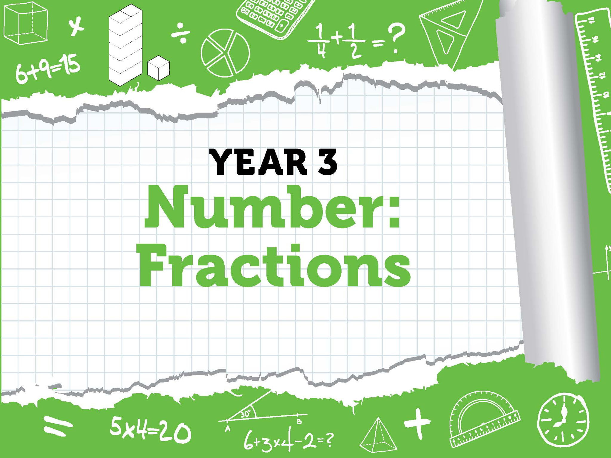 Year 3 - Number - Fractions - Week 1-3- Summer - Block 1 - BUNDLE  - White Rose