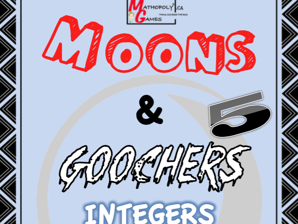Integers - Moon n Goochers 5 - Dice Game