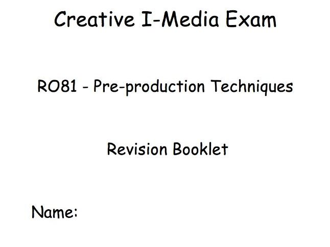 R081 - Creative I-Media Exam - Revision/Activity Booklet