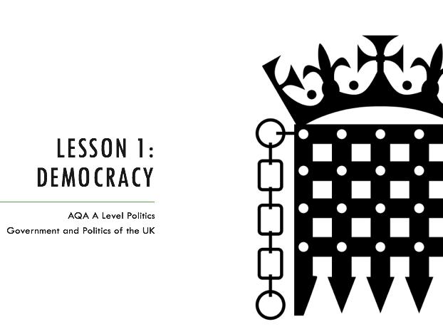 AQA A Level Politics - UK Politics - Democracy