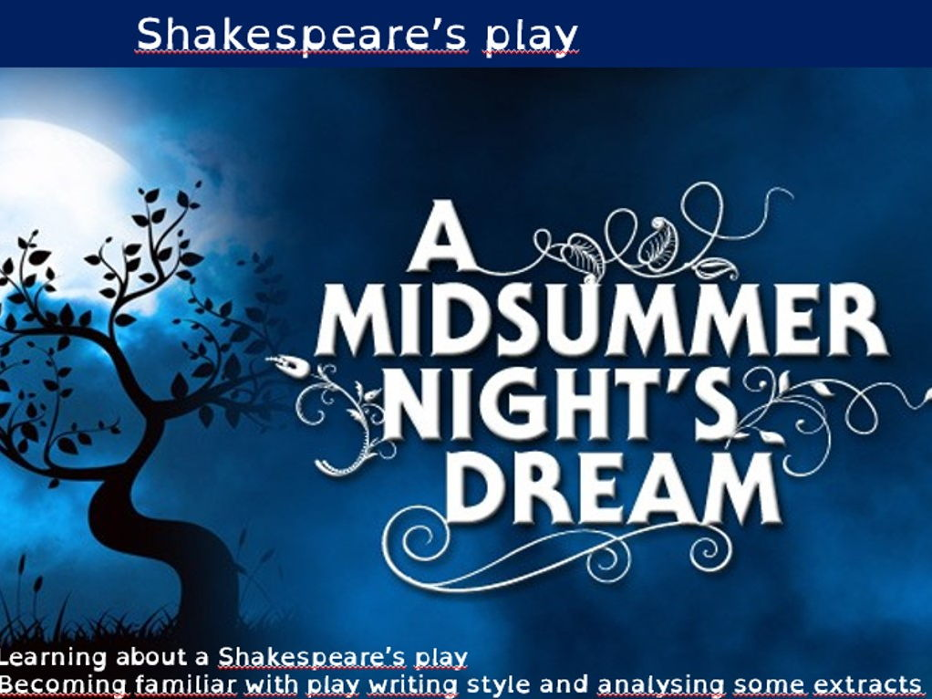 A Midsummer Night's Dream - W. Shakespeare