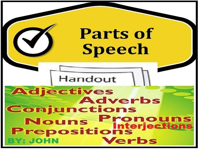 PARTS OF SPEECH: HANDOUT
