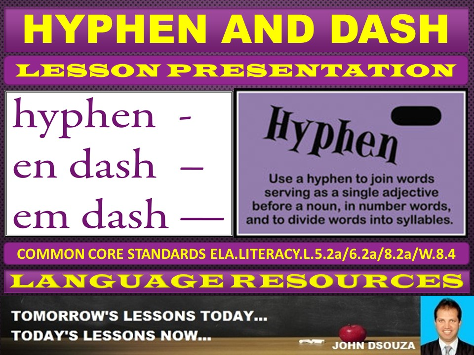 HYPHEN AND DASH LESSON PRESENTATION