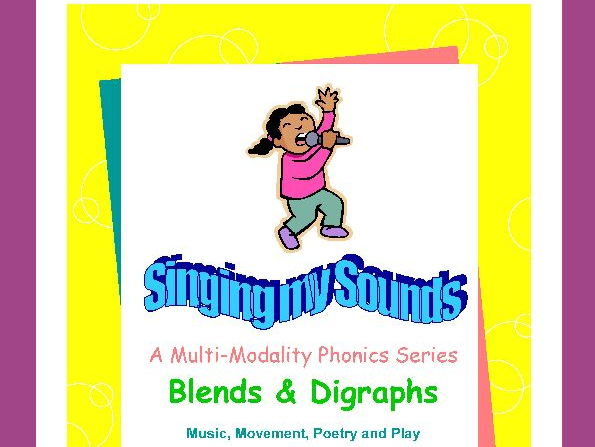 Blends & Digraphs-Singing My Sounds Phonics Series