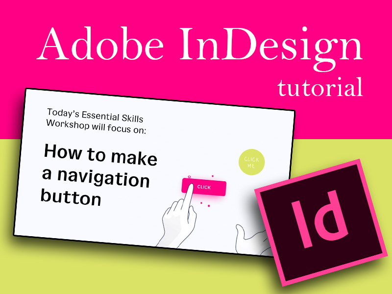 InDesign: Creating Navigation Buttons
