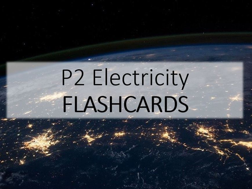 P2 Electricity Equation Flashcards
