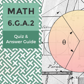 6.G.A.2 - Quiz and Answer Guide