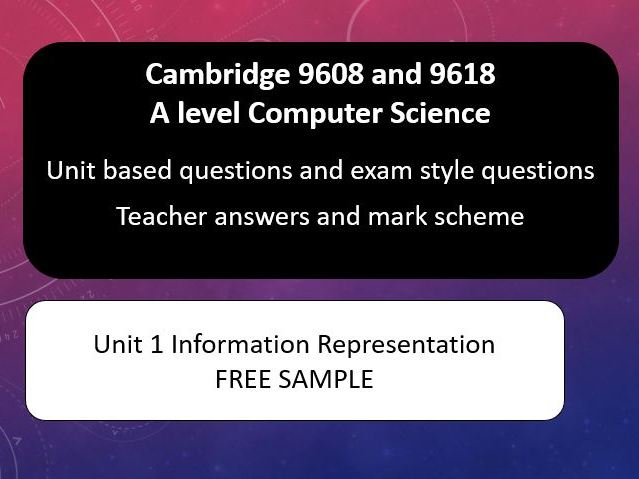 Cambridge A level Computer Science 9608 and 9618 - Unit Homework Sets