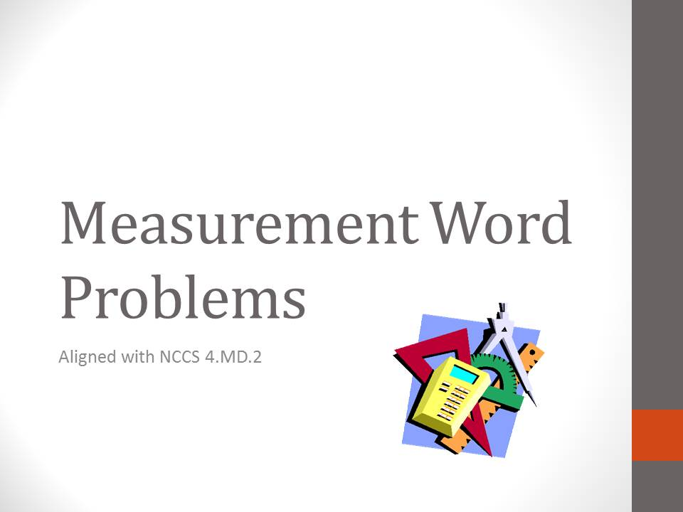 Measurement Word Problems Presentation - 4.MD.2