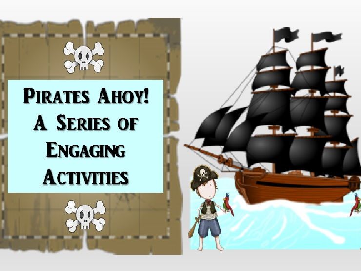 Pirates Ahoy! Writing and Literacy Tasks
