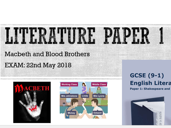 Edexcel Literature Paper 1 Walk and Talk Mock - Macbeth and Blood Brothers