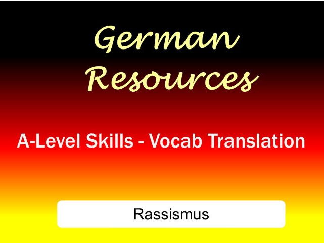 German A-Level Skills - Vocab - Translation - Rassismus