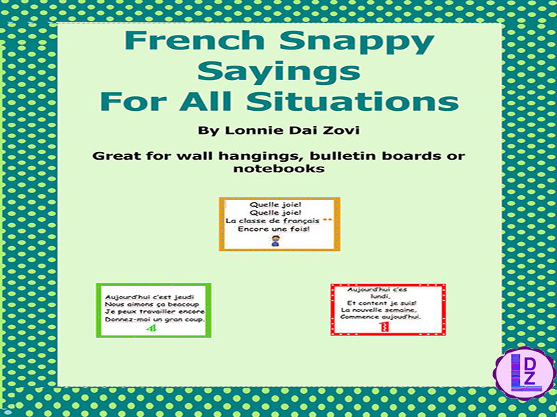 French Snappy Sayings  (or chants) For the French Class