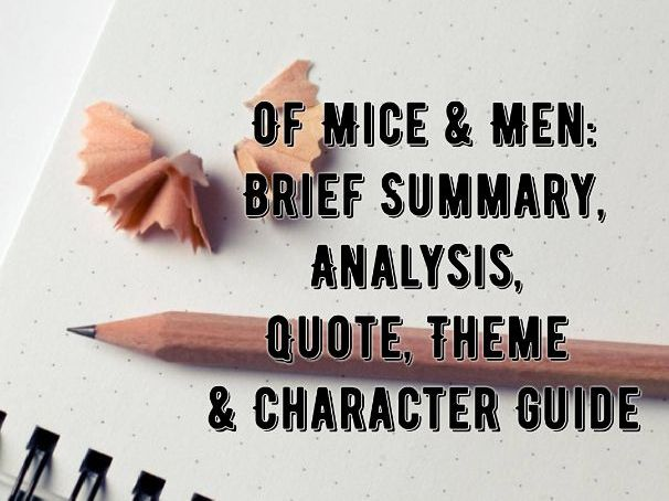 Of Mice & Men - BRIEF REVISION / STUDY GUIDE