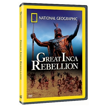 The Great Inca Rebellion: PBS NOVA National Geographic