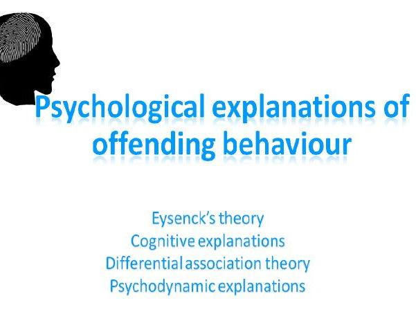 AQA psychology - Forensic psychology Psychological explanations of offending behaviour