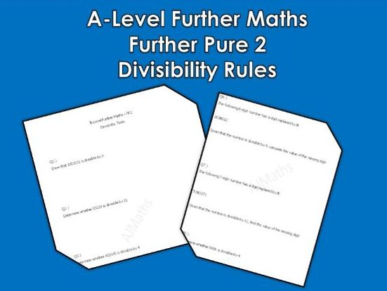 A-Level Further Maths: Further Pure 2 - Divisibility Rules