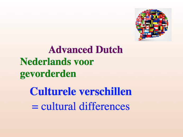 Intermediate Dutch - Cultural Differences - Suitable for B2 learners.