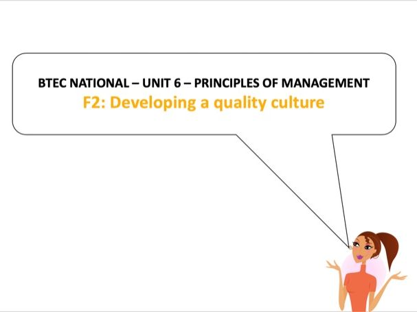 BTEC National - Business - Unit 6 – F2: Developing a quality culture