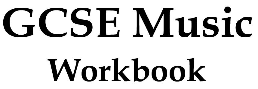 GCSE Music AO1,2,3,4 Workbook