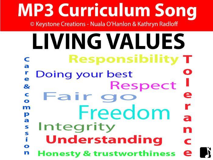 'LIVING VALUES' (Grades K-12) ~ Curriculum Song MP3 & Lesson Materials