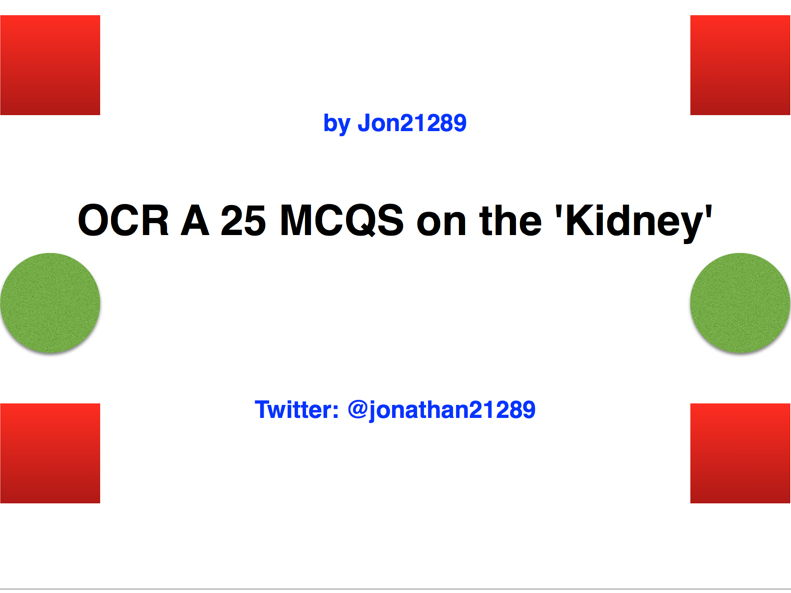 OCR A 25 MCQS on the 'Kidney'