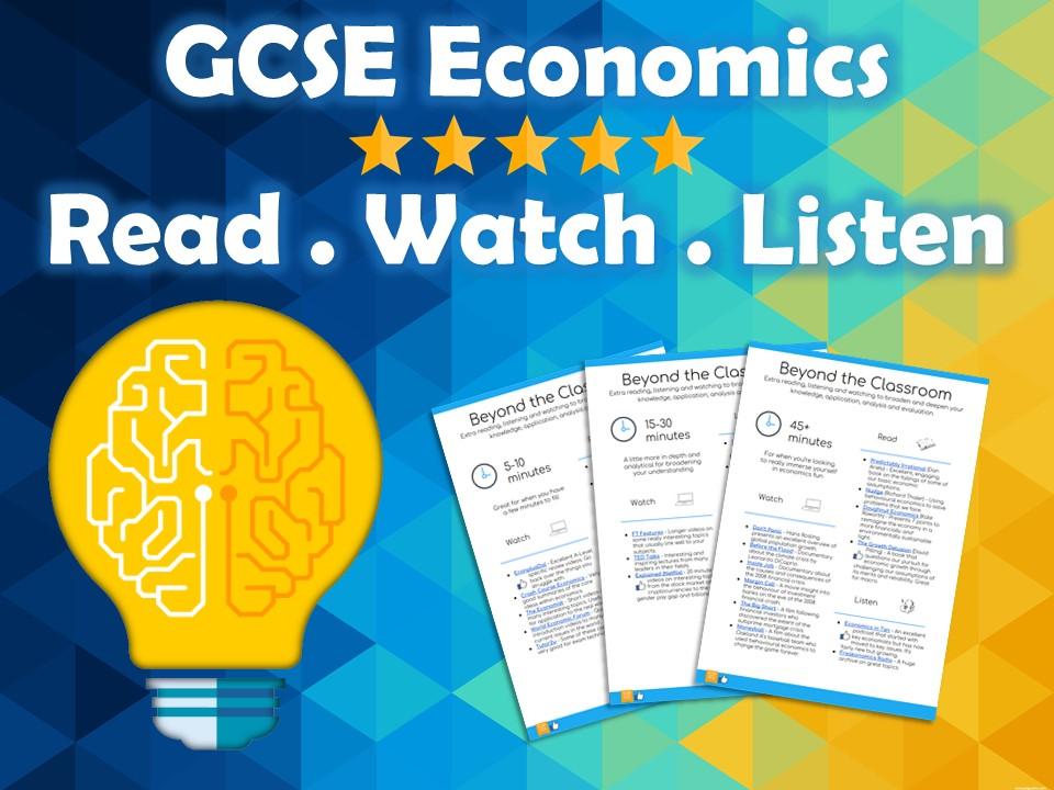 GCSE Economics Stretch and Challenge - Reading, Listening & Watching List